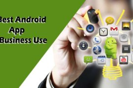 10 Best Android Apps for Business Use